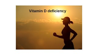 Vitamin D Deficiency: My Experience