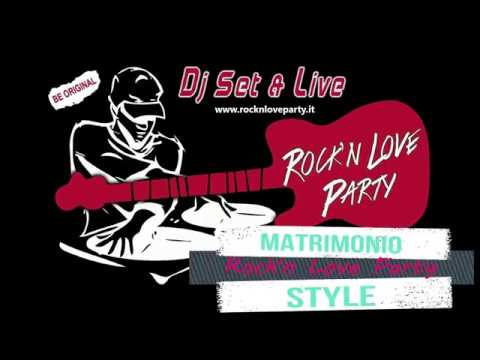 Rock'n Love Party Dj musica matrimoni ed eventi Lecce Musiqua