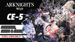 Saria  - (Arknights) - 【Arknights】CE-5 - 2 DPS Only - Schwarz & Skadi - ft. Saria