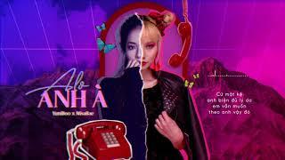 Alo Anh À - YuniBoo x MisaBae / lyric video