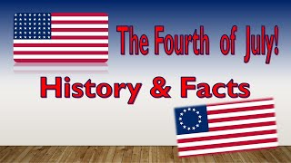 4th of July History and Facts | Fourth of July Meaning | Independence Day