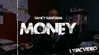 Saucy Santana - Money (ft. Renni Rucci) (Official Lyric Video)