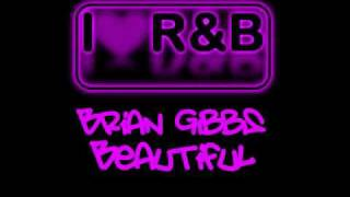 Brian Gibbs - Beautiful (iLoveRnb)
