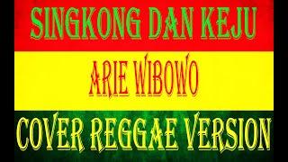Singkong Dan Keju - Arie Wibowo (COVER REGGAE VERSION)