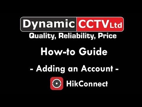 tech - HikConnect - Adding An Account