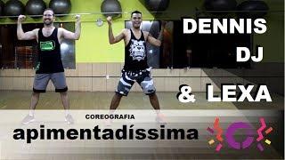 Apimentadíssima   Dennis DJ E Lexa (Coreografia)   CoreograFit