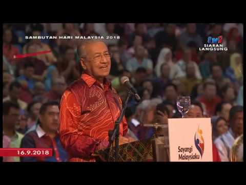 Speech of YAB Tun Dr. Mahathir Mohamad at Malaysia Day Celebration 2018