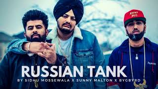 RUSSIAN TANK : Sidhu Moose Wala (Official Song) Sunny Malton | BygByrd