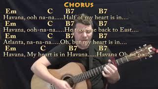 Havana (Camila Cabello) Strum Guitar Cover Lesson with Chords/Lyrics - Capo 3rd - Em C B7