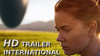 ARRIVAL  International HD Trailer  SciFiThriller  Amy Adams Jeremy Renner
