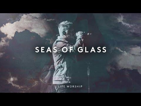 Seas Of Glass - Youtube Live Worship