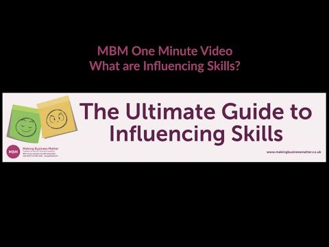 Influencing Skills Tips | What are Influencing Skills? | MBM One ...