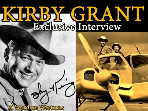SKY KING's Kirby Grant interview! How he became a TV legend! Out of the blue of the western sky!