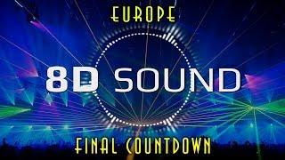 Europe   Final Countdown (8D SOUND)