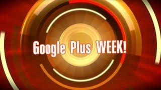 Google Plus Week 10 12 2012