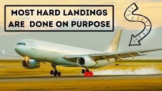 Why Airplanes Make Hard Landings on Purpose