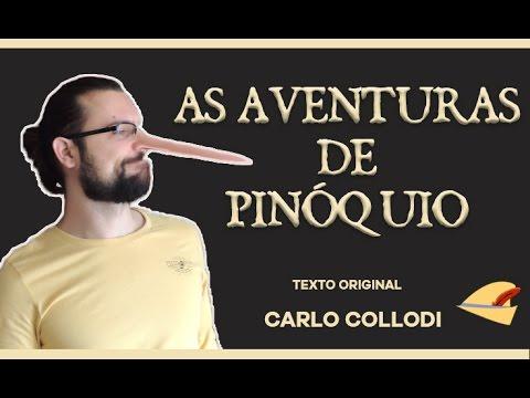 Especial Dia dos Pais: As Aventuras de Pinóquio - Carlo Collodi