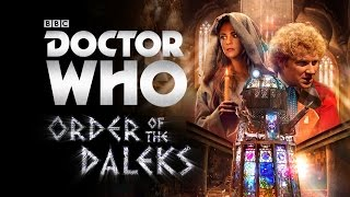 Order of the Daleks (Sixth Doctor) - Novembre 2016