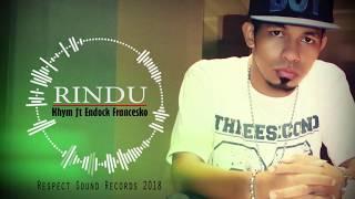 Khym - RINDU ft Endock Francesko. Official music video
