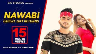 Nawabi | Expert Jatt Returns | Nawab | Gima Ashi | Korala Maan | Latest Punjabi Songs 2019