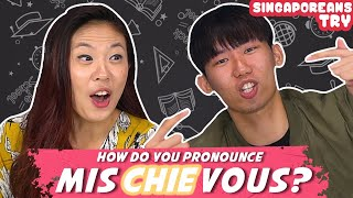 Singaporeans Try: Commonly Mispronounced Words
