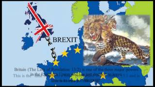BREXIT in Bible Prophecy! The World Just Witnessed the Fatal Wound to the Head!
