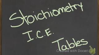 Stoichiometry Using ICE Tables