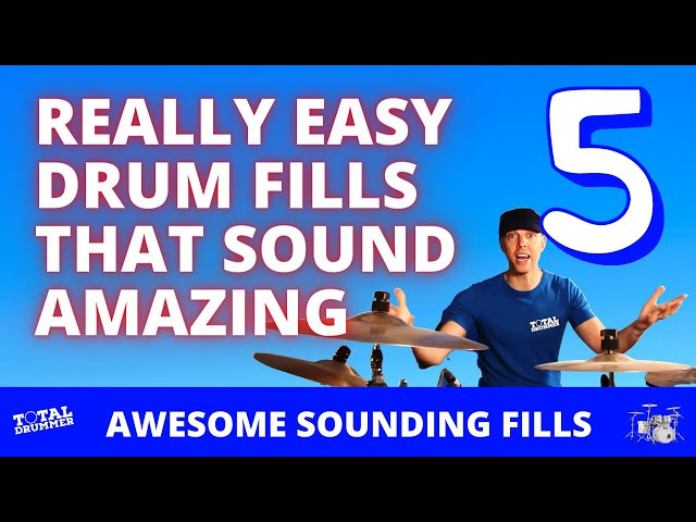 Five Really Easy Drum Fills That Sound Amazing