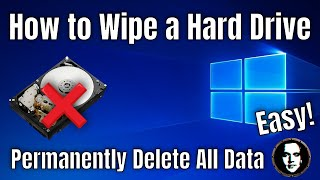 How to Wipe a Hard Drive - Permanently Delete All Data :: Windows 10 (2021)
