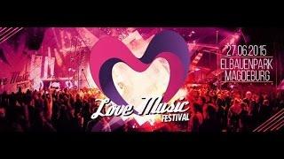 Love Music Festival 2015 – Magdeburg
