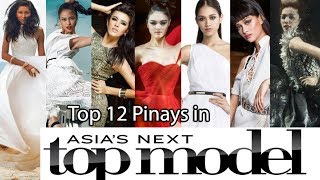 Top 12 Pinays in Asia's Next Top Model Ranked by Performance (All Cycles)