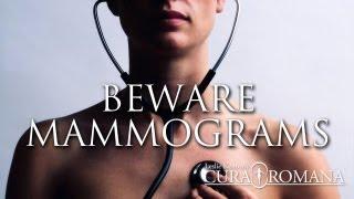 BEWARE MAMMOGRAMS