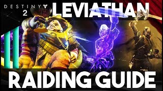 The REAL Destiny 2 Leviathan RAID GUIDE - Explained In Depth - Anyone Can Complete It