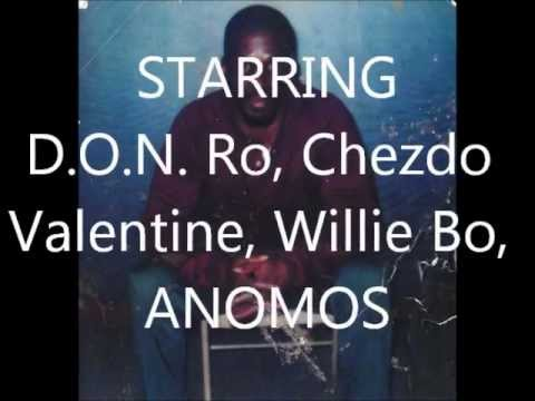 Don Ro presents D.O.N. Feat, ANOMOS, Chezdo Valentine, Don Ro, Willie Bo