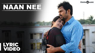 Official : Naan Nee Full Song | Madras | Karthi, Catherine Tresa