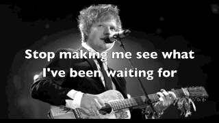 Ed Sheeran Open Your Ears lyrics