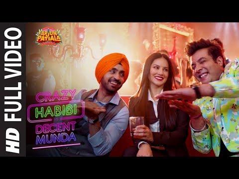 Crazy Habibi Vs Decent Munda |Arjun Patiala|Sunny,