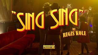 Régis KOLE - SING SING (Official Video)