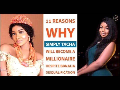 11 Reasons Why BBNaija Tacha will Make It In The Real-world Despite Disqualification