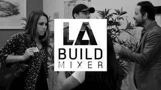LA Build Mixer 3/14/19