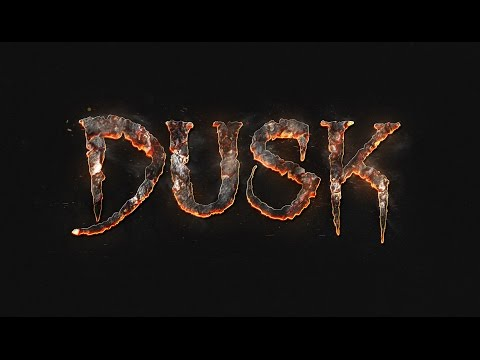 DUSK - Reveal Trailer thumbnail