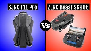 SJRC F11 Pro vs ZLRC Beast SG906