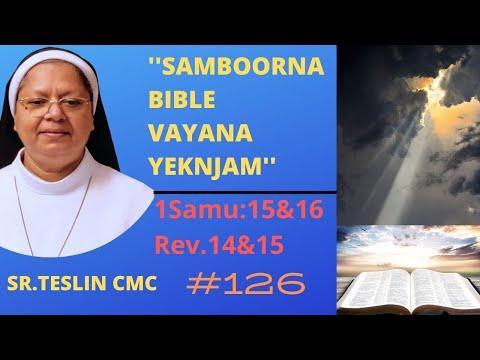 "#126""Samboorna Bible Vayana Yeknjam""|1Sam.15,16&Rev.14&15|Sr.Teslin CMC"