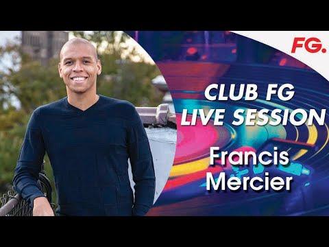 FRANCIS MERCIER   CLUB FG   DEEPROOTS SESSION LIVE DJ MIX   RADIO FG