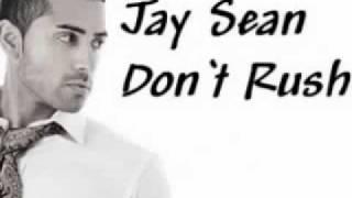 Jay Sean - Don't Rush (lyrics)