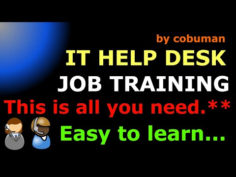 IT Help Desk Learning Guide and Job Assistance Complete