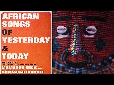 Mamadou Seck and Boubacar Diabate | African Songs of Yesterday & Today (1970)