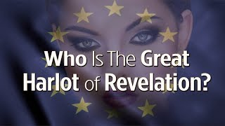 Who is the Great Harlot of Revelation?