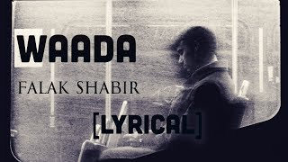 Waada - Falak Shabir [Lyrics] - YouTube