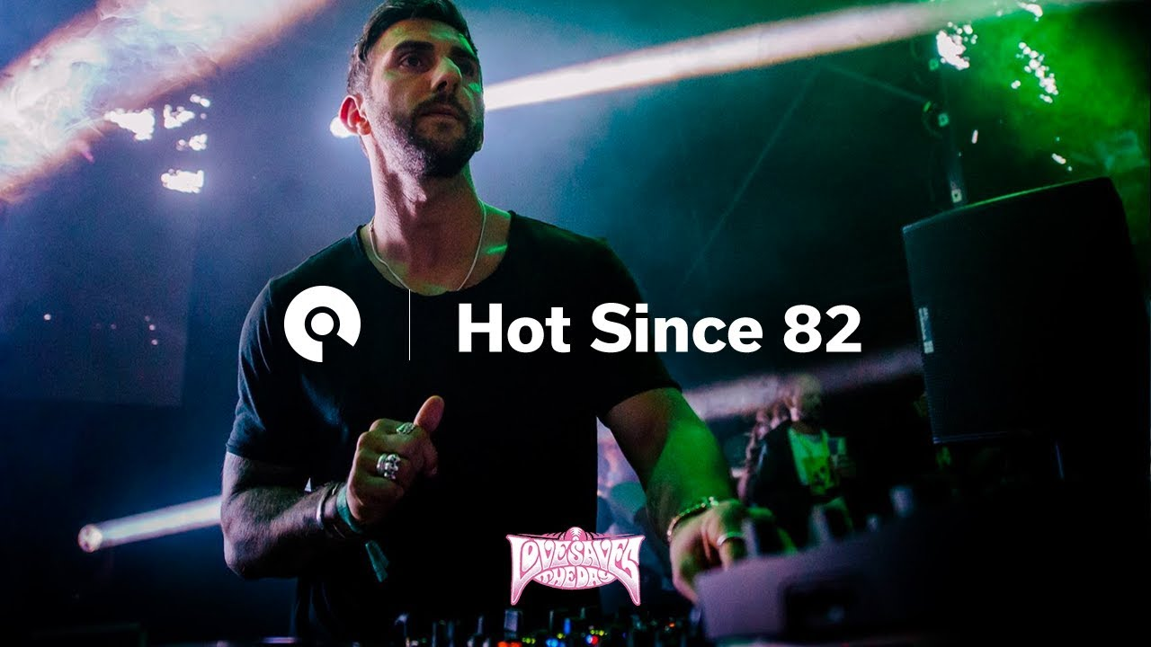 Hot Since 82 - Live @ Love Saves The Day 2018
